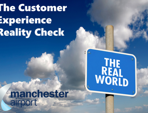 The Customer Experience Reality Check! The case of Manchester Airport