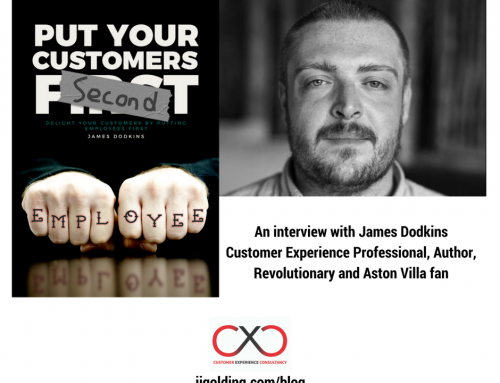 Put Your Customers Second – an interview with James Dodkins