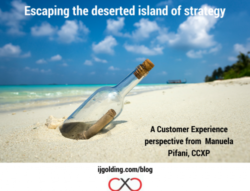 Escaping the deserted island of strategy. A Customer Experience perspective from Manuela Pifani