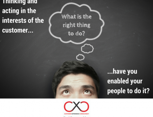 Thinking and acting in the interests of the customer. Have you enabled your people to do it?
