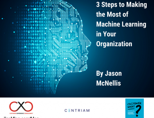 3 Steps to Making the Most of Machine Learning in Your Organization – by Jason McNellis