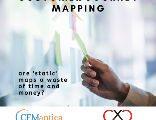 Customer Journey Mapping – are 'static' maps a waste of time and money?