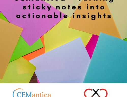 CEMantica – turning sticky notes into actionable insights